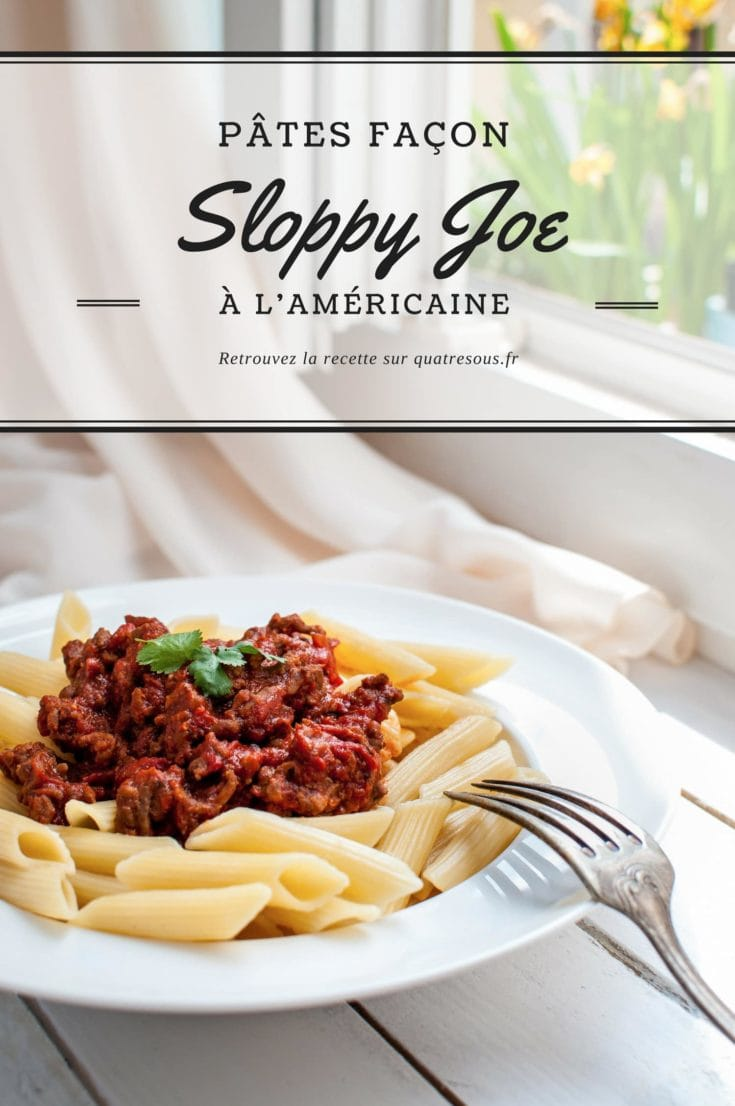 Pâtes à la Sloppy Joe | quatresous.fr