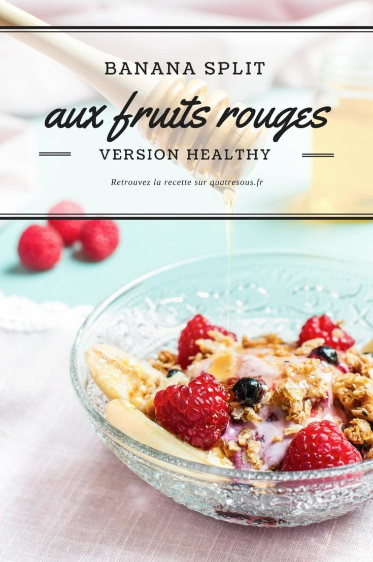 Banana Split version healthy | quatresous.fr