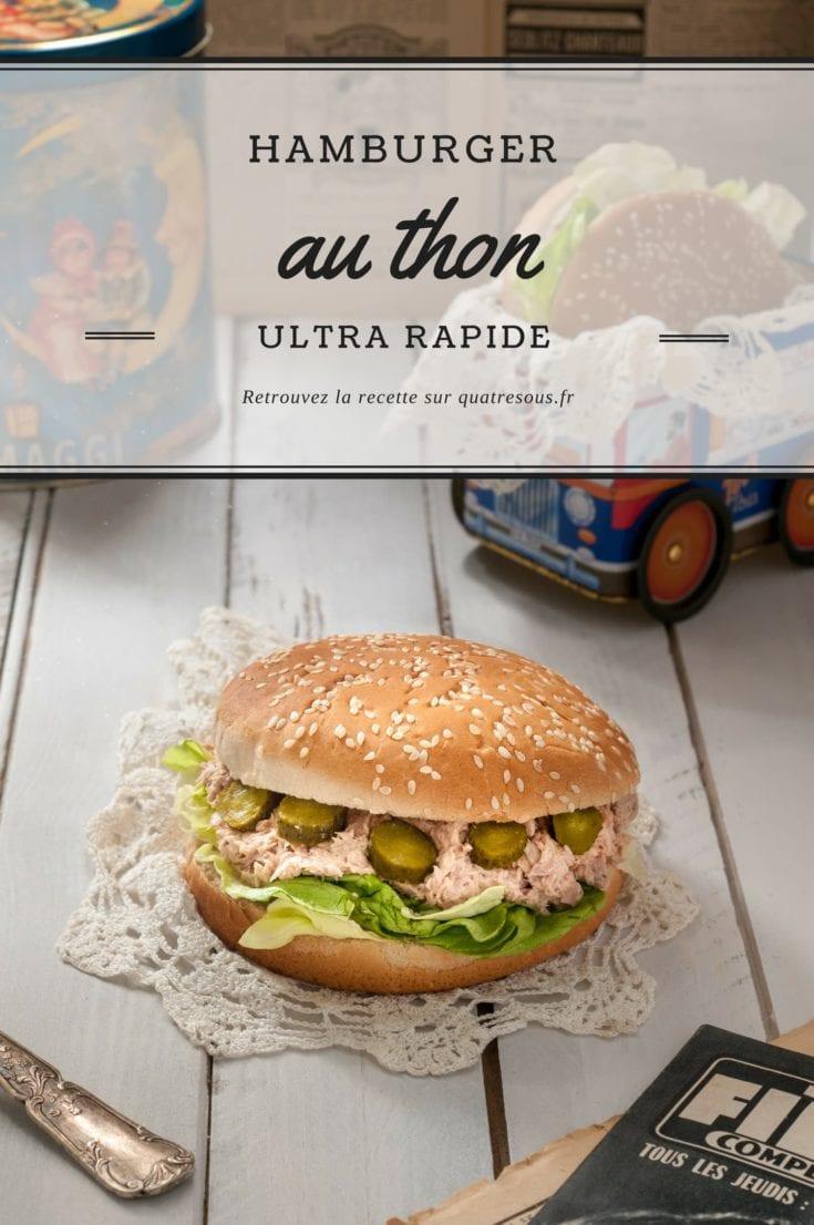 Hamburger au thon | quatresous.fr