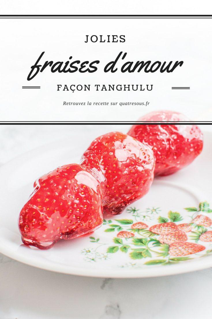 Fraises d'amour (Tanghulu) | quatresous.fr