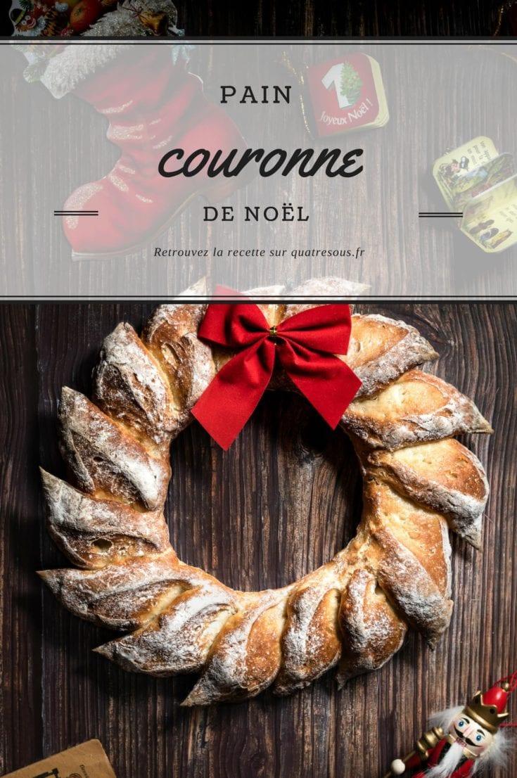 Pain couronne de Noël | quatresous.fr